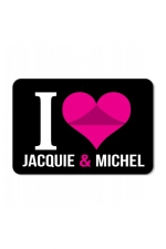 Plaque de porte I love J&M  : Plaque de porte humoristique Jacquie et Michel, en PVC, avec message: I love Jacquie & Michel.