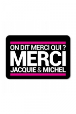 Plaque de porte On dit merci qui?